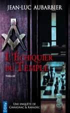 L'échiquier du Temple ebook by Jean-Luc Aubarbier
