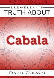 Llewellyn's Truth About Cabala ebook by David Godwin