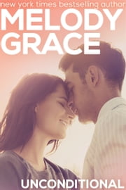 Unconditional ebook by Melody Grace