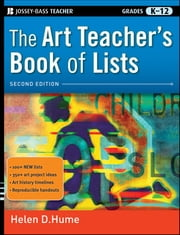The Art Teacher's Book of Lists ebook by Helen D. Hume