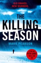 The Killing Season ebook by Mark Pearson