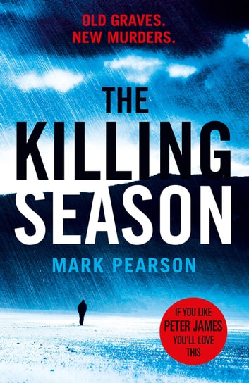The Killing Season - The gripping Jack Delaney thriller from the No. 1 bestselling co-author of Private London eBook by Mark Pearson