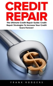 Credit Repair ebook by Frank Rodgers