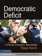 Democratic Deficit ebook by Pippa Norris