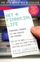 Get a Financial Life ebook by Beth Kobliner
