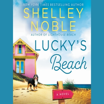 Lucky's Beach - A Novel audiobook by Shelley Noble