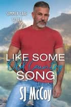 Like Some Old Country Song ebook by