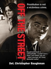 Off the Street ebook by Christopher Baughman