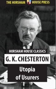 Utopia of Usurers ebook by G. K. Chesterton
