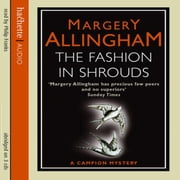 The Fashion In Shrouds audiobook by Margery Allingham