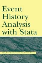 Event History Analysis With Stata ebook by Hans-Peter Blossfeld, Katrin Golsch, Gotz Rohwer