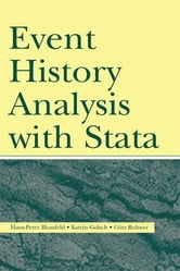 Event History Analysis With Stata ebook by Hans-Peter Blossfeld,Katrin Golsch,Gotz Rohwer