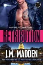 Retribution ebook by J.M. Madden