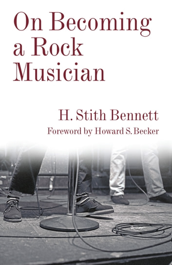 On Becoming a Rock Musician ebook by H. Stith Bennett