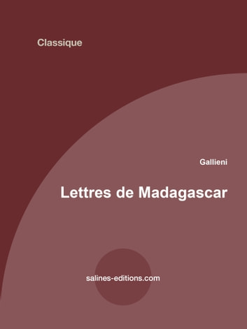 Lettres de Madagascar ebook by Gallieni
