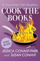 Cook the Books ebook by Susan Conant, Jessica Conant-Park