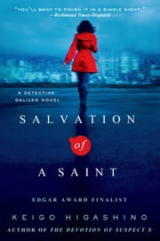 Salvation of a Saint - A Detective Galileo Novel ebook by Keigo Higashino,Alexander O. Smith