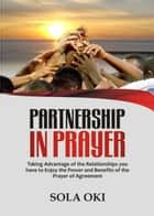 Partnership In Prayer ebook by Sola Oki