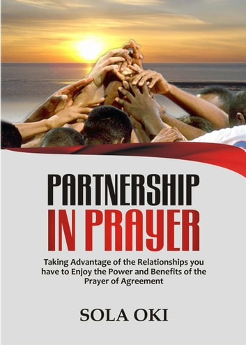 Partnership In Prayer Ebook By Sola Oki 9781533745941 Rakuten Kobo