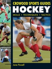 Hockey - Skills. Techniques. Tactics eBook by Jane Powell