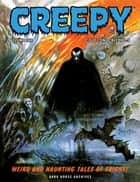 Creepy Archives Volume 1 - Collecting Creepy 1-5 ebook by Various, Various