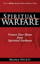 Spiritual Warfare ebook by Marilyn Hickey
