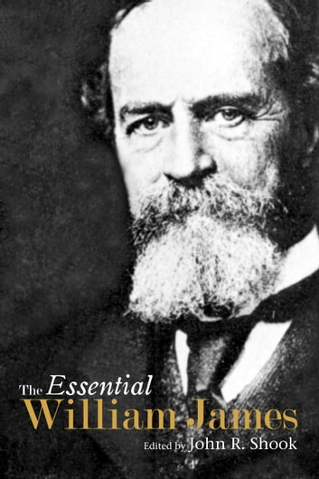 The Essential William James ebook by