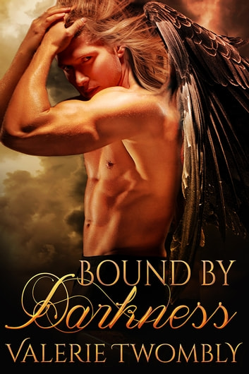 Bound By Darkness ebook by Valerie Twombly