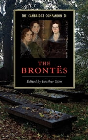 The Cambridge Companion to the Brontes ebook by Glen, Heather