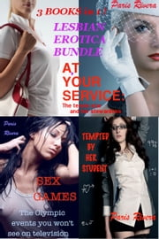 Lesbian Erotica Bundle (3 books) ebook by Paris Rivera
