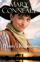 Now and Forever (Wild at Heart Book #2) ebook by