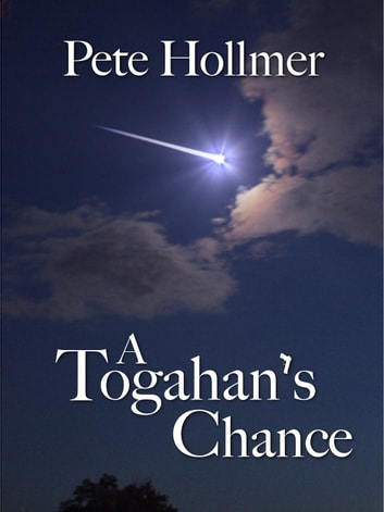 A Togahan's Chance ebook by Pete Hollmer