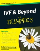 IVF and Beyond For Dummies ebook by Karin Hammarberg