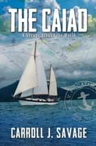 The Caiad ebook by Carroll J. Savage