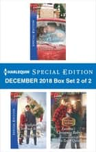 Harlequin Special Edition December 2018 - Box Set 2 of 2 - Same Time, Next Christmas\The Firefighter's Christmas Reunion\Fortune's Christmas Baby ebook by Christine Rimmer, Christy Jeffries, Tara Taylor Quinn