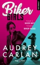 Biker girls - tome 3 et 4 ebook by Audrey Carlan, Thierry Laurent