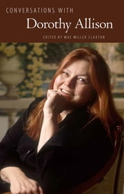 Conversations with Dorothy Allison ebook by Mae Miller Claxton