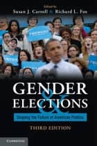 Gender and Elections ebook by Susan J. Carroll,Richard L. Fox