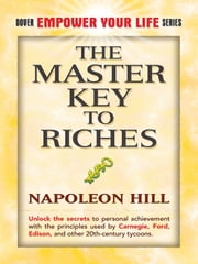 The Master Key to Riches ebook by Napoleon Hill