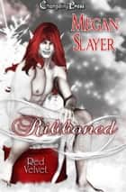 Ribboned (Red Velvet Christmas) ebook by