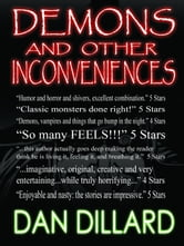 Demons and Other Inconveniences ebook by Dan Dillard