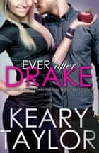 Ever After Drake ebook by Keary Taylor