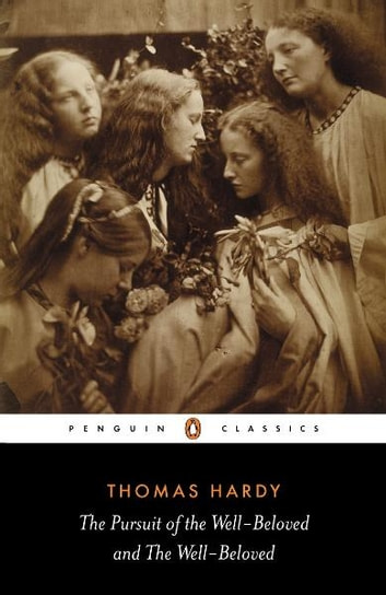 The Pursuit of the Well-beloved and the Well-beloved ebook by Thomas Hardy