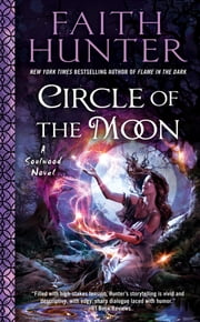 Circle of the Moon ebook by Faith Hunter
