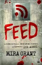 Feed ebook by Benoît Domis,Mira Grant