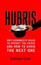 Hubris ebook by Meghnad Desai