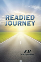 Readied Journey ebook by K M