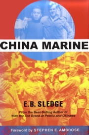 China Marine ebook by E. B. Sledge,Stephen E. Ambrose,Joseph H. Alexander