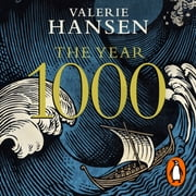 The Year 1000 - When Explorers Connected the World – and Globalization Began audiobook by Valerie Hansen