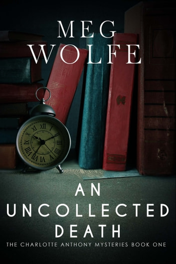 An Uncollected Death ebook by Meg Wolfe